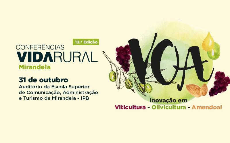 Vinhas biológicas, gestão digital do olival e competitividade para o amendoal nas Conferências VOA